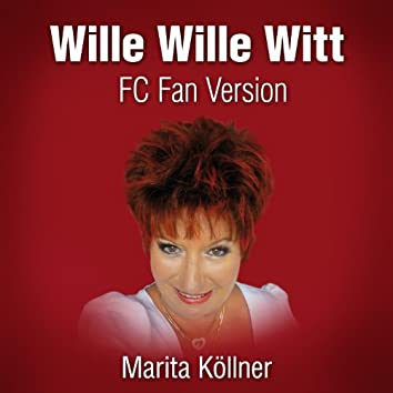 Wille Wille Witt (FC Fan Version)