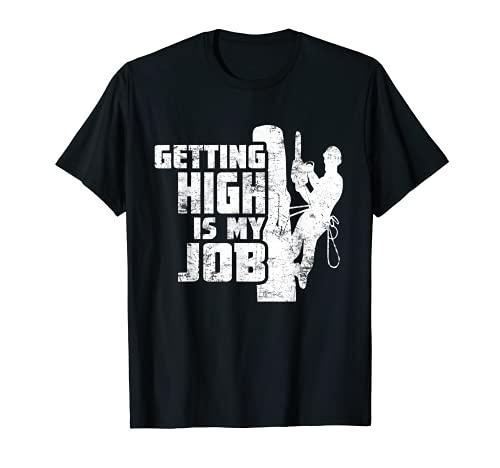 Haciendo alto es mi trabajo - Arborist Tree Climbing Apagado Camiseta