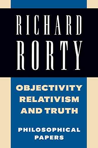 Objectivity, Relativism, and Truth: Volume 1: Philosophical Papers (Philosophical Papers, Vol 1) (English Edition)