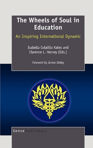 The Wheels Of Soul In Education An Inspiring International Dynamic