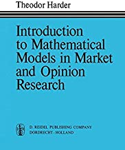 Introduction to Mathematical Models in Market and Opinion Research: With Practical Applications, Computing Procedures, and Estimates of Computing Requirements