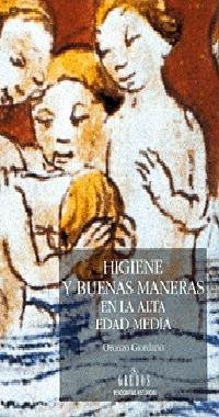 Higiene y buenas maneras en alta edad me (VARIOS GREDOS) (Spanish Edition)