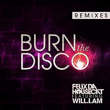 Burn The Disco (feat. will.i.am) (Remixes)