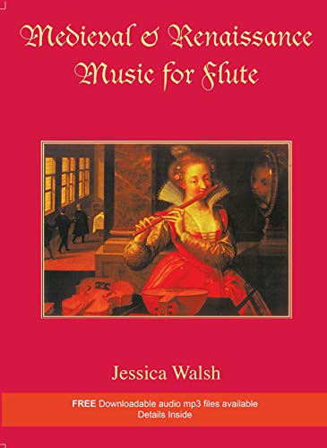 Medieval and Renaissance Music For Flute