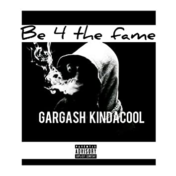 Be 4 the Fame