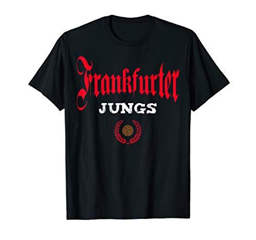 Frankfurter Jungs für Frankfurt Fans, Ultras und Supporters T-Shirt