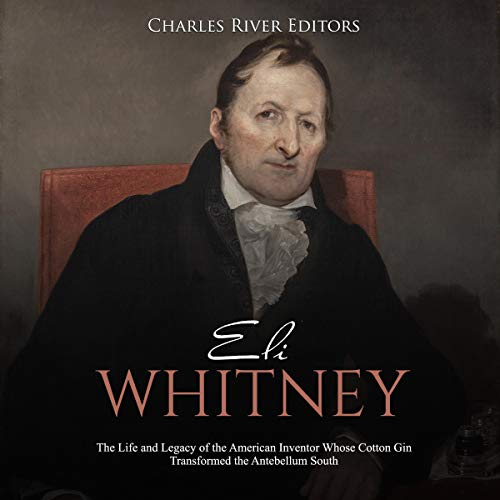 Eli Whitney audiobook cover art