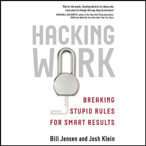 Hacking Work     Breaking Stupid Rules for Smart Results              By:                                                                                                                                 Bill Jensen,                                                                                        Josh Klein                               Narrated by:                                                                                                                                 Colin Mace                      Length: 5 hrs and 57 mins     3 ratings     Overall 2.7