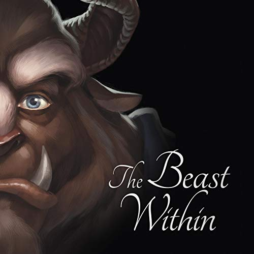 Beauty and the Beast: The Beast Within cover art