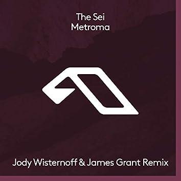 Metroma (Jody Wisternoff & James Grant Remix)