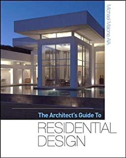 The Architect's Guide to Residential Design