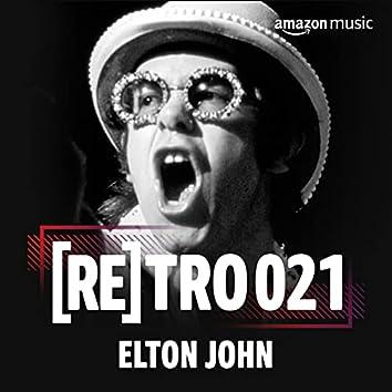 RETRO 021: Elton John