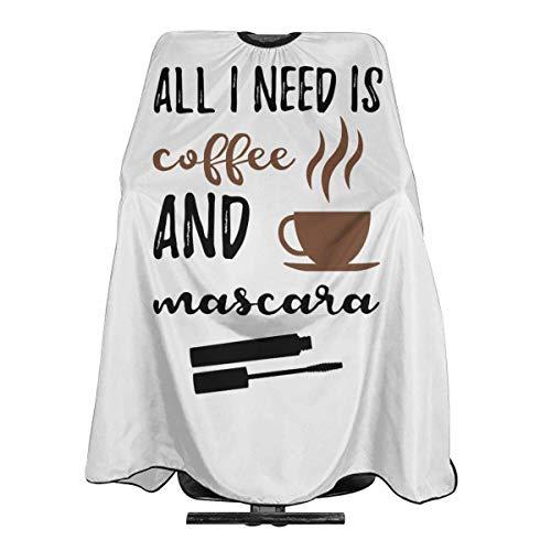 Todo lo Que Necesito es café y rímel. Delantal de Corte de Pelo Cubierta de Capa Corte de Pelo Babero de Tela Barbero Aceessories