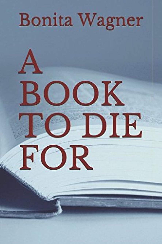 著者職業社説A BOOK TO DIE FOR (Kaye and Nick Mysteries Series)