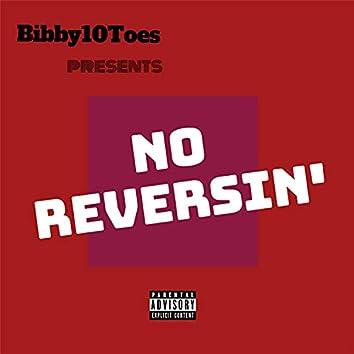 No Reversin'