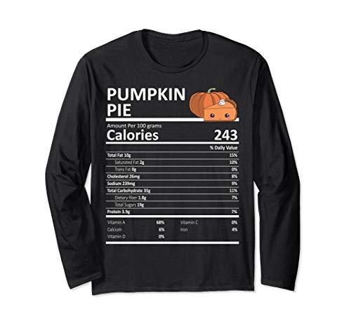 Pumpkin Pie Nutritional Facts Thanksgiving Gift Kürbiskuchen Langarmshirt