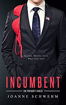 Incumbent (Prescott Series) by [Joanne Schwehm]