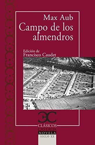 Campo de los almendros: 253 (CLASICOS CASTALIA. C/C.)