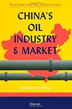 China's Oil Industry and Market (ISSN)