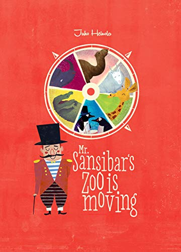 Mr. Sansibar's Zoo is Moving (English Edition)