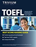TOEFL Preparation 2021-2022: iBT Study Guide and Practice Questions for the Test of English as a Foreign Language