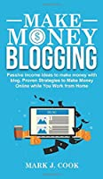 Make Money Blogging: Passive Income Ideas To Make Money With Blog