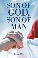 Son of God, Son of Man