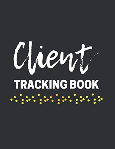 Client Tracking Book: Client Information Organizer | Index, Alphabetical Tabs, Numbered Pages | Great Gift for Hair Stylists, Barbers, Estheticians & More