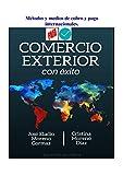 Metodos y medios de cobro y pago internacionales. (Comercio Exterior con Éxito)