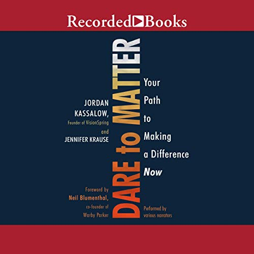 Dare to Matter     How to Make a Living and Make a Difference              By:                                                                                                                                 Jordan Kassalow,                                                                                        Jennifer Krause                               Narrated by:                                                                                                                                 Jason Culp,                                                                                        Ramon de Ocampo,                                                                                        Nina Alvamar                      Length: 9 hrs and 44 mins     Not rated yet     Overall 0.0