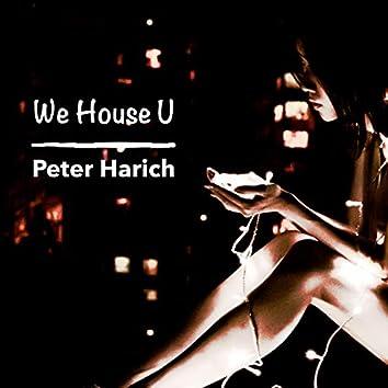 We House U