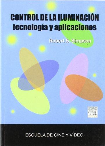 Control De La Iluminacion - Tecnologia Y Aplicaciones