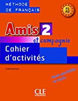 Amis Et Compagnie Level 2 Workbook