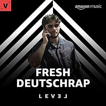 FRESH DEUTSCHRAP