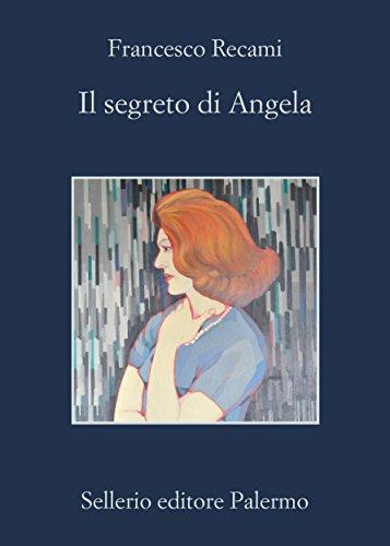 Il segreto di Angela (La casa di ringhiera Vol. 3) (Italian Edition)