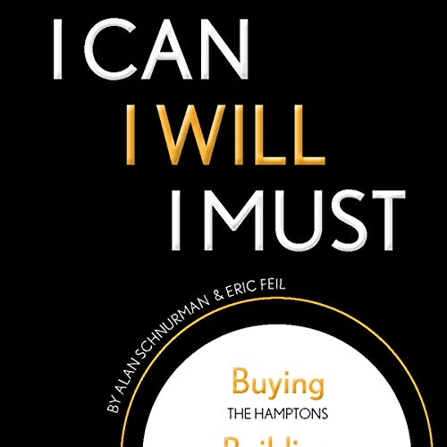 I Can, I Will, I Must Audiobook By Alan Schnurman, Eric Feil cover art