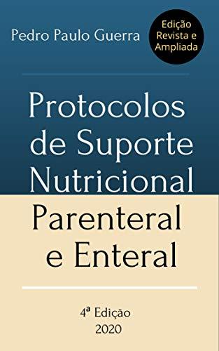 Protocolos de Suporte Nutricional Parenteral e Enteral
