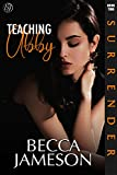 Teaching Abby (Surrender Book 2) (English Edition)