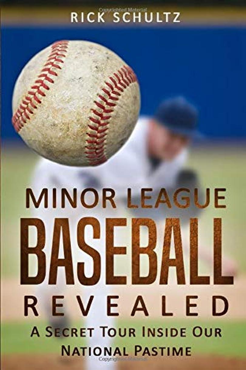 凶暴な分注するコントラストMinor League Baseball Revealed: A Secret Tour Inside Our National Pastime