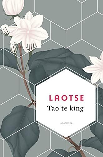 Tao te king (Weisheit der Welt, Band 9)