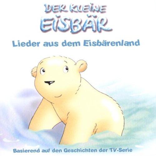 Der Kleine Eisbär,Lieder (TV)