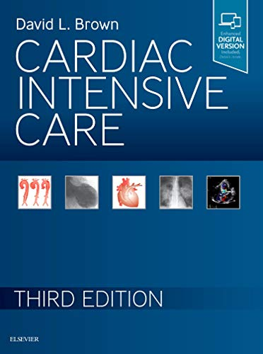 Compare Textbook Prices for Cardiac Intensive Care 3 Edition ISBN 9780323529938 by Brown, David L.