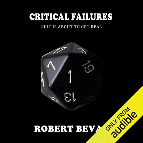 Critical Failures: Caverns and Creatures, Book 1 Titelbild