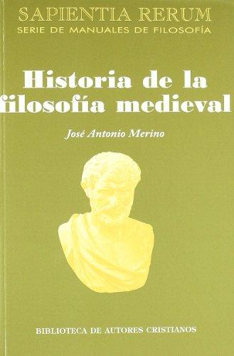 Historia de la filosofía medieval: 10 (SAPIENTIA RERUM)