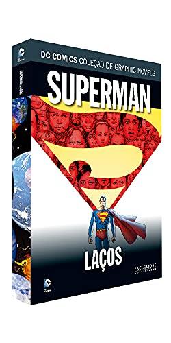 Dcgn Sagas Definitivas Ed. 40 - Superman. Laços