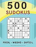 500 Sudokus Fácil - Medio - Difícil: Libro con 500 Sudokus   Todos los Niveles   Regalo Perfecto Para los Amantes de estos Entretenidos Puzzles!