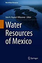 Water Resources of Mexico (World Water Resources (6))