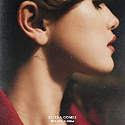 Rare (Deluxe) [Explicit] by Selena Gomez on Amazon Music Unlimited