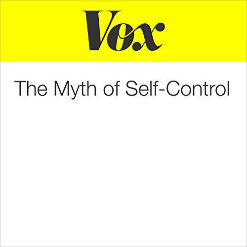 The Myth of Self-Control audiobook cover art
