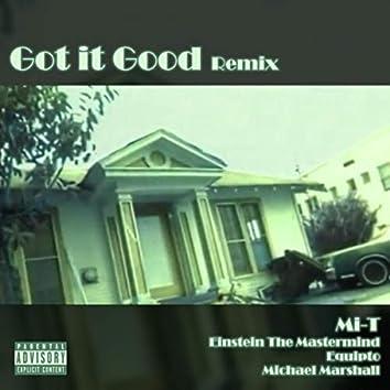 Got It Good (Remix) [feat. Einstein The Mastermind, Equipto & Michael Marshall]